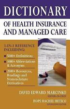 Dictionary of Health Insurance And Managed Care-ExLibrary