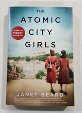 The Atomic City Girls by Janet Beard 2018 ARC paperback