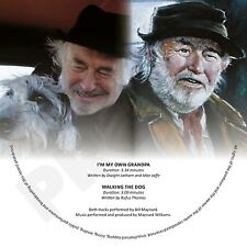 BILL MAYNARD I'M MY OWN GRANDPA /WALKING THE DOG
