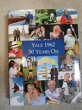 Yale University Class of 1962, 50 Years On - A Reunion Album