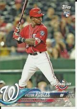 VICTOR ROBLES 2018 TOPPS OPENING DAY RC #127 SEE SCAN