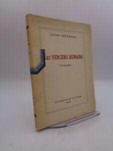Louis Lefebvre : Les vergers humains 1931 Dédicace manuscrite