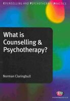 What is Counselling and Psychotherapy? by Norman Claringbull 9781844453610