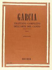 GARCIA-TRATTATO COMPLETO DELL' ARTE DEL CANTO MUSIC BOOK RARE ON SALE BRAND NEW!