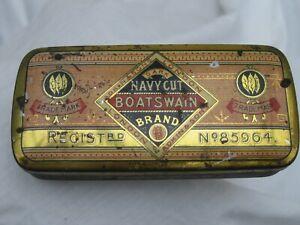 RARE 1887 REGN. ADKIN LONDON BOATSWAIN BRAND EARLY NAVY CUT TOBACCO TIN