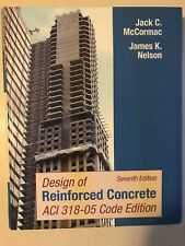 Design of Reinforced Concrete by Jack C. McCormac (2005, Paperback, Revised)