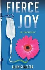 NEW Fierce Joy by Ellen Schecter
