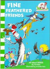 FINE FEATHERED FRIENDS Dr Seuss Cat in Hat Brand New! paperback 2011 Tish Rabe