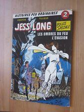 JESS LONG PIROTON TILLIEUX N°2 EO Deux Histoires complètes. 1977