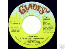 LITTLE MILTON - Glades 1743 - Loving You - NORTHERN 45
