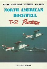 Ginter Naval Fighters 15: North American Rockwell T-2 Buckeye