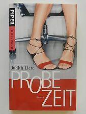 Judith Liere Probezeit Roman Piper Boulevard