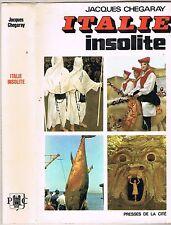 L'ITALIE INSOLITE de Jacques CHEGARAY Le Palio Cocullo Gubbio Visite à Padre PIO