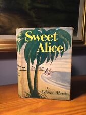 Sweet Alice First Edition By Rebecca Marsh 1949