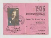 Internationale Automobil und Motorrad Ausstellung Berlin 1936 Dauerkarte Ausweis