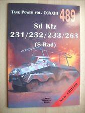 Sd Kfz 231/ 232/ 233/ 263 (8-Rad) - MILITARIA  489 Janusz Ledwoch NEW!!!