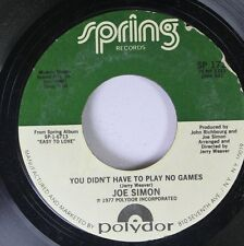 Soul 45 Joe Simon - You Didn'T Have To Play No Games / What'S Left To Do On Spri