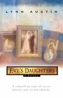 Eve's Daughters by Lynn Austin (1999, Trade Paperback, Reprint) Free Shipping!