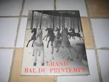 Jacques PREVERT et IZIS: Grand bal du Printemps