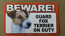 """Scandical """"Beware! Guard Fox Terrier on Duty"""" Novelty Sign New"""