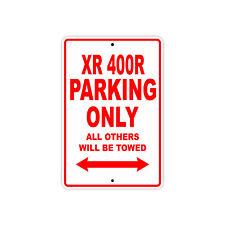 HONDA XR 400R Parking Only Towed Motorcycle Bike Chopper Aluminum Sign