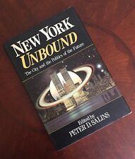 New York Unbound - Peter Salins  HC/DJ (SIGNED)