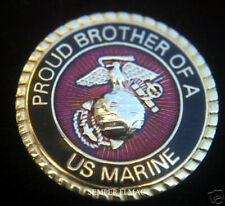 PROUD BROTHER OF A US MARINE PIN UP USMC SISTER MOM BOOT CAMP GRADUATION GIFT