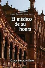 European Masterpieces Ser. Cervantes and Co.: El medico de su Honra 26 by...