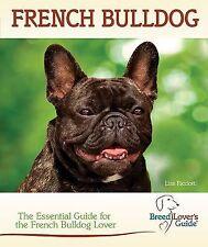 French Bulldog (Breedlover's Guide™), Ricciotti, Lisa,0793841763, Book, Good