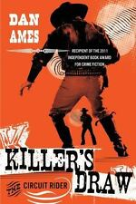 Killers Draw: The Circuit Rider