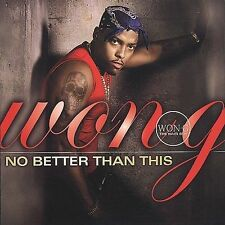 """Won-G  """"No Better Than This"""" (Eagle Music) SEALED BRAND NEW CD"""