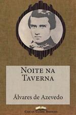 Grandes Clássicos Luso-Brasileiros: Noite Na Taverna by Álvares de Azevedo...
