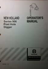 New Holland 906 Post Hole Digger 3-Point Operator & Parts Manual 28pg Tractor NH