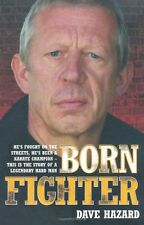 Born Fighter by Dave Hazard (martial artist in Shotokan Karate), new pbk, 2010