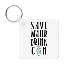 Save Water Drink Gin Keyring Key Chain - Funny Joke