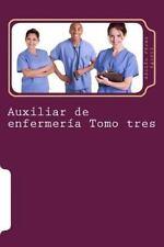 Curso Formativo: Auxiliar de Enfermería Tomo Tres : Curso Formativo by Adolfo...