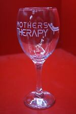 Laser Engraved Wine Glass Mothers Therapy Mothers day Birthday