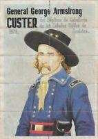 "MAGNIFICENT ORIGINAL VINTAGE SILK SCREEN POSTER OF CUSTER IN UNIFORM (8"" x 12"")"