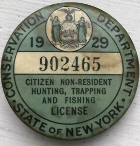 Vintage 1929 New York NY Non Resident Hunting Trapping Fishing Celluloid License