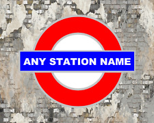 ANY STATION LONDON UNDERGROUND TUBE STATION RAILWAY TRAIN METAL WALL SIGN PLAQUE