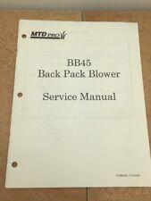 MTD PRO BACK PACK BLOWER MODEL BB45 SERVICE MANUAL 770-10246