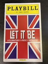LET IT BE August 2013 Broadway Playbill! BEATLES Tribute/ Celebration CONCERT!