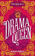 Conley, Susan, Drama Queen, Very Good Book