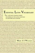 Essential Latin Vocabulary : The 1,425 Most Common Words Occurring (PB)