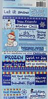 Snow Buddies Frozen Building Snowman Winter Chill Cardstock Reminisce Stickers
