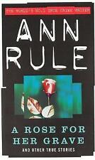 A Rose for Her Grave (True Crime Files), Ann Rule | Paperback Book | Good | 9780
