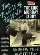 The Best Way to Walk: Chic Murray Story-Andrew Yule
