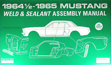 1964 1965 Mustang Sheet Metal Assembly Manual Weld and Sealant