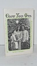 Grow Your Own. An Introduction to Organic Gardening by Jeanie Darlington 1971