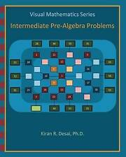NEW Visual Mathematics Series: Intermediate Pre-Algebra Problems